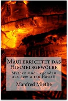 Buchcover Maui errichtet das Himmelsgewölbe